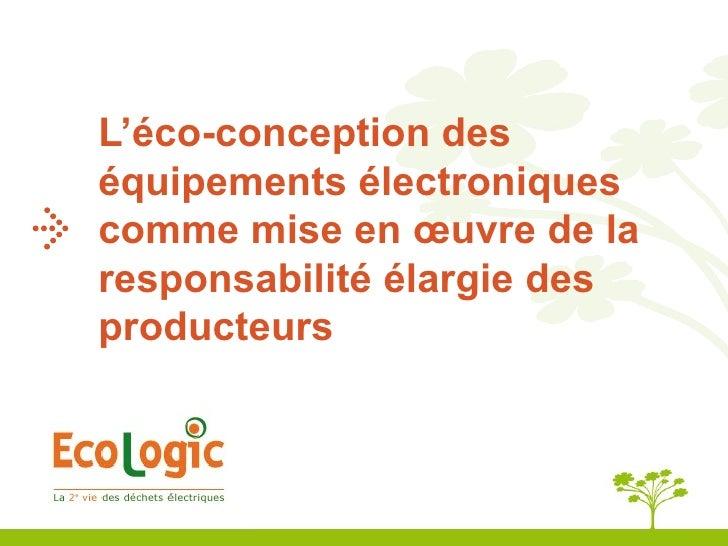 L'éco-conception des équipements électroniques comme mise en œuvre de la responsabilité élargie des producteurs