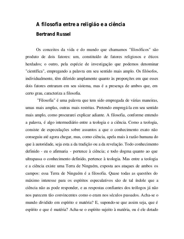 """A filosofia entre a religião e a ciência      Bertrand Russel      Os conceitos da vida e do mundo que chamamos """"filosófic..."""