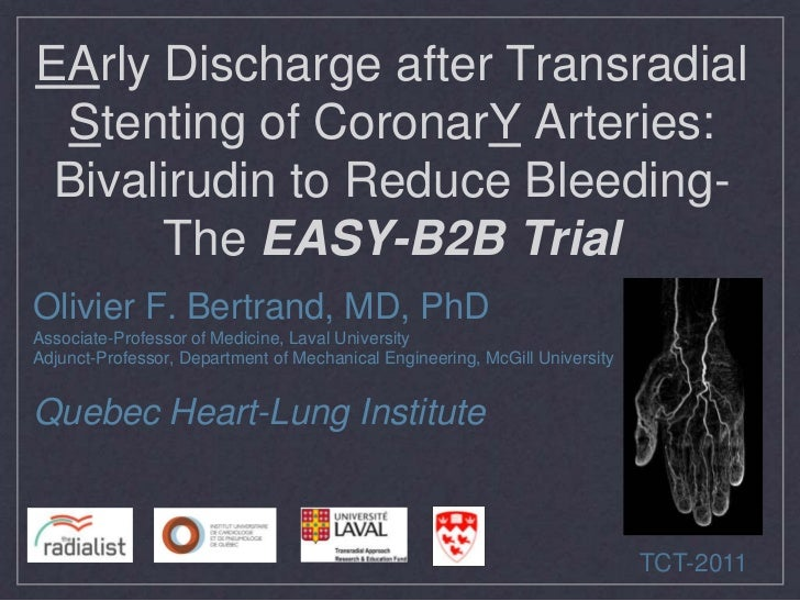 EArly Discharge after Transradial Stenting of CoronarY Arteries: Bivalirudin to Reduce Bleeding-      The EASY-B2B TrialOl...