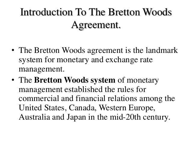 Bertton Woods Agreement