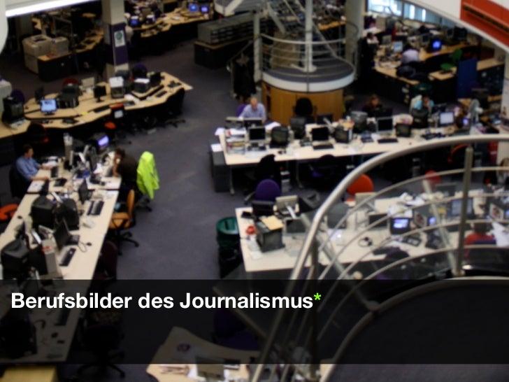 Berufsbilder des Journalismus*