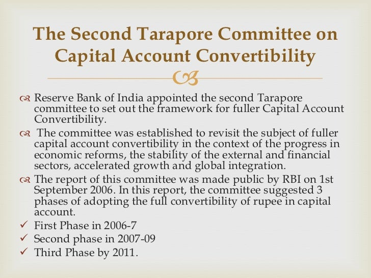 convertibility of rupee Capital account convertibility of the rupee means the ability to convert inr into any foreign currency, and the foreign currency back to the rupee at any time without any restriction on the amount at the market rates.