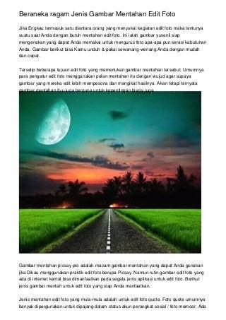 Beraneka Ragam Jenis Gambar Mentahan Edit Foto