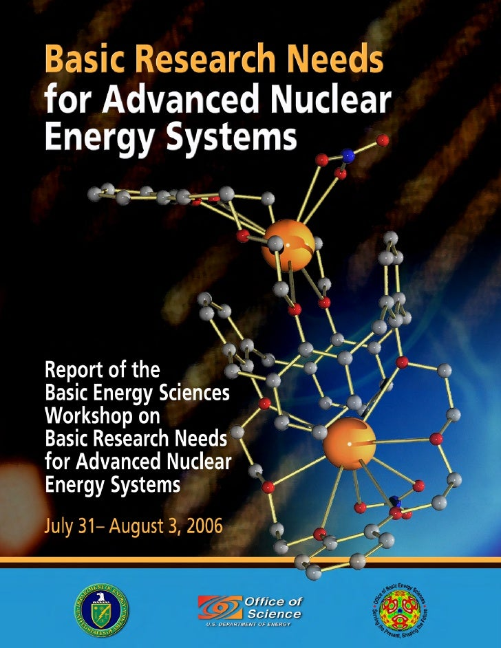 BASIC RESEARCH NEEDS FOR ADVANCED NUCLEAR ENERGY SYSTEMS 2006