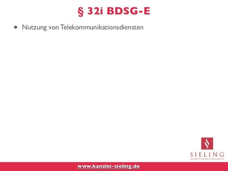 § 32i BDSG-E•   Nutzung von Telekommunikationsdiensten                     www.kanzlei-sieling.de