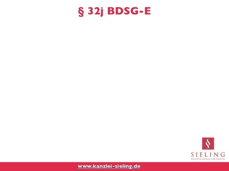 § 32j BDSG-Ewww.kanzlei-sieling.de