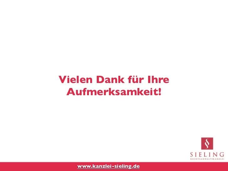 Vielen Dank für Ihre Aufmerksamkeit!   www.kanzlei-sieling.de