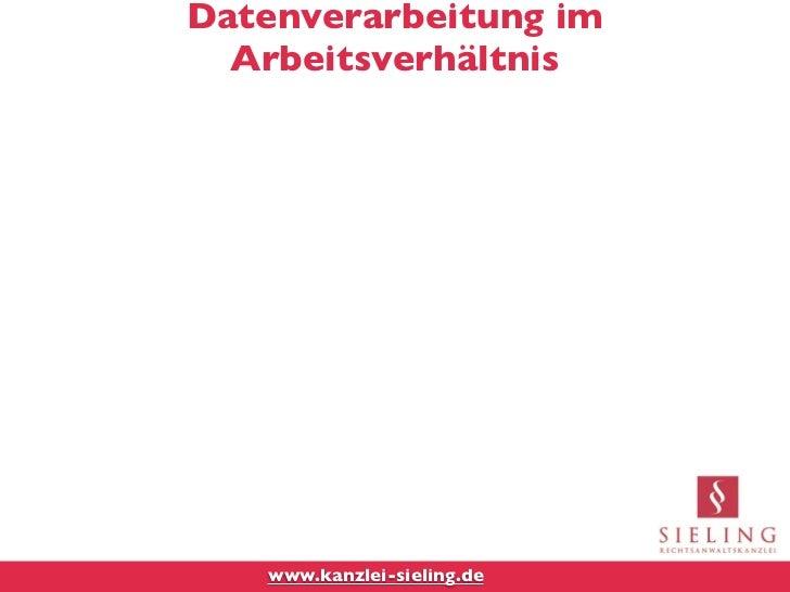 Datenverarbeitung im  Arbeitsverhältnis   www.kanzlei-sieling.de