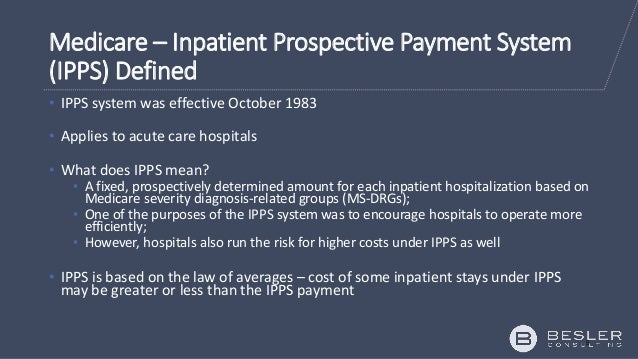 pros and cons of prospective payment systems Was the hospital prospective payment system, introduced during 1983 -84 but because it focused only on hospital care, its impact on total medicare spending was limited.