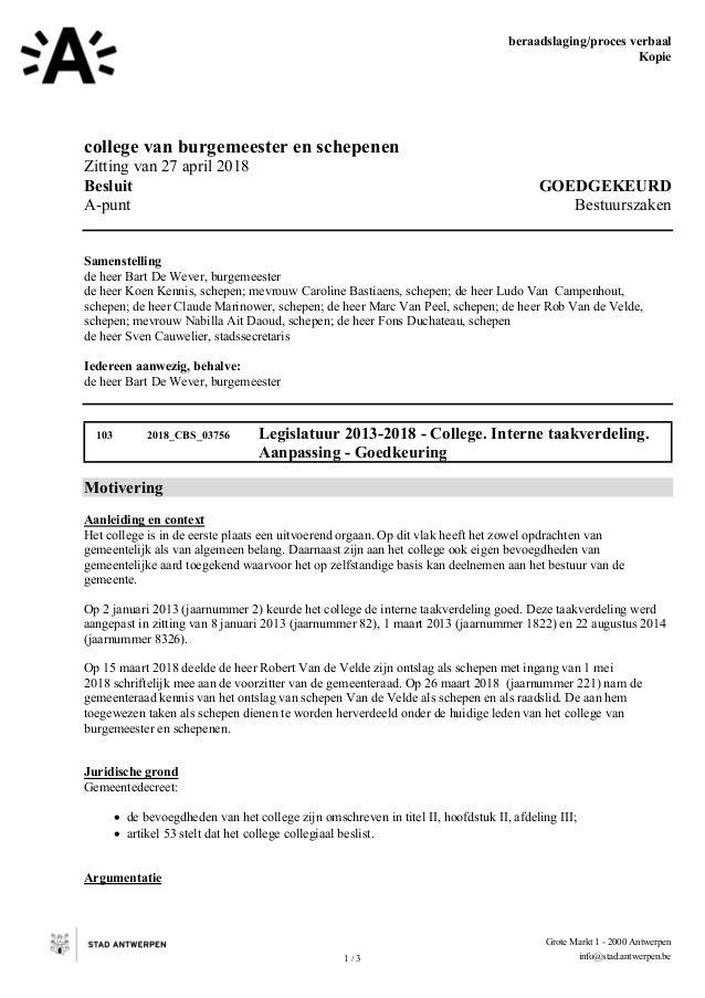 beraadslaging/proces verbaal Kopie 1 / 3 Grote Markt 1 - 2000 Antwerpen info@stad.antwerpen.be college van burgemeester en...