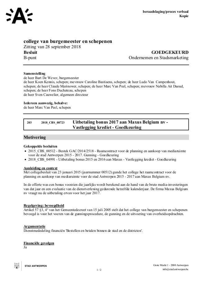 beraadslaging/proces verbaal Kopie 1 / 2 Grote Markt 1 - 2000 Antwerpen info@stad.antwerpen.be college van burgemeester en...