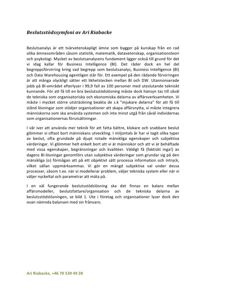 Beslutsstödssymfoni av Ari Riabacke  Beslutsanalys är ett tvärvetenskapligt ämne som bygger på kunskap från en rad olika ä...