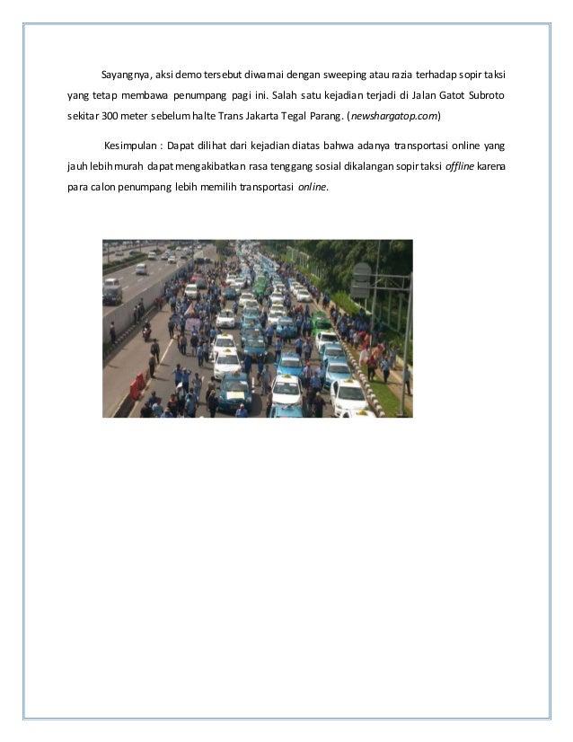 Sayangnya, aksi demo tersebut diwarnai dengan sweeping atau razia terhadap sopir taksi yang tetap membawa penumpang pagi i...