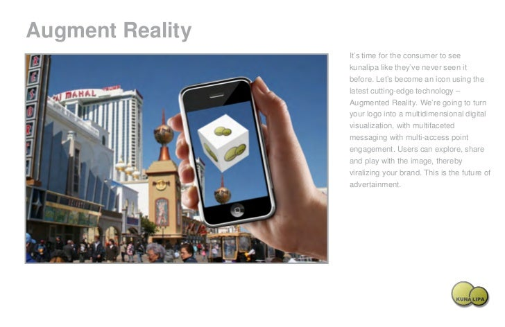 Augment Reality                                                     It's time for the consumer to see                     ...