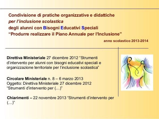 Condivisione di pratiche organizzative e didattiche per l'inclusione scolastica degli alunni con Bisogni Educativi Special...
