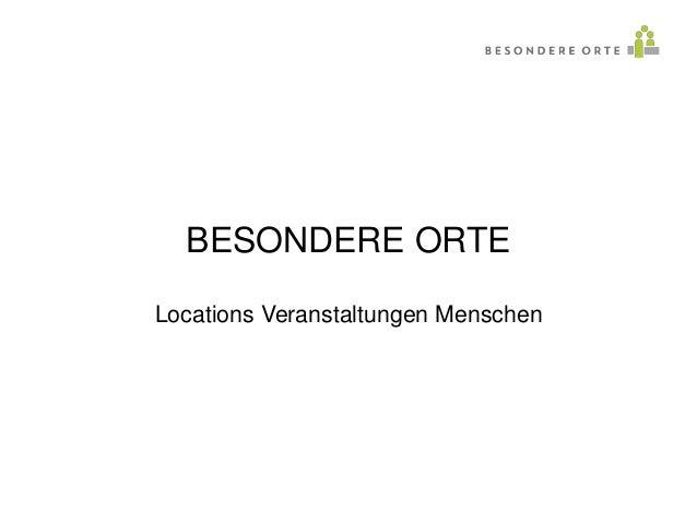 BESONDERE ORTE Locations Veranstaltungen Menschen