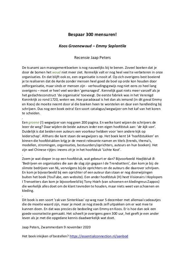 Bespaar 300 mensuren! Koos Groenewoud – Emmy Soplantila Recensie Jaap Peters De tsunami aan managementboeken is nog nauwel...