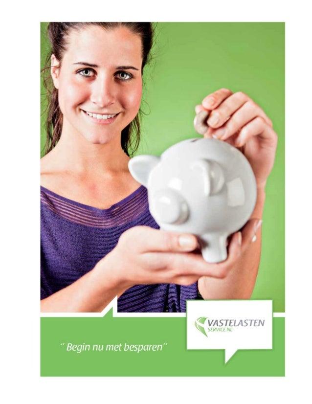 Besparingsboekje  Tips voor het besparen op je VASTE LASTEN  TELEFOONKOSTEN  1 jarig abonnement  In combinatie met een toe...