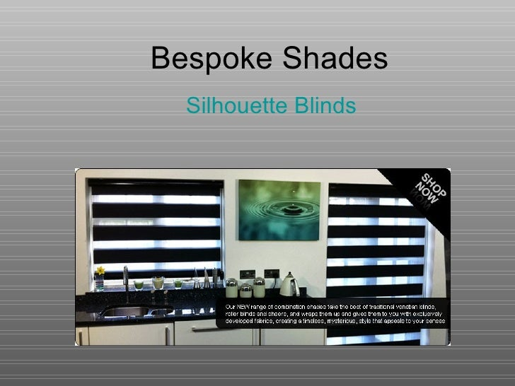 Bespoke Shades Silhouette Blinds