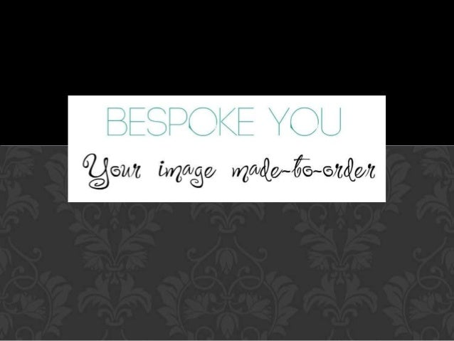 BESPOKE YOU IMAGE MAKERS