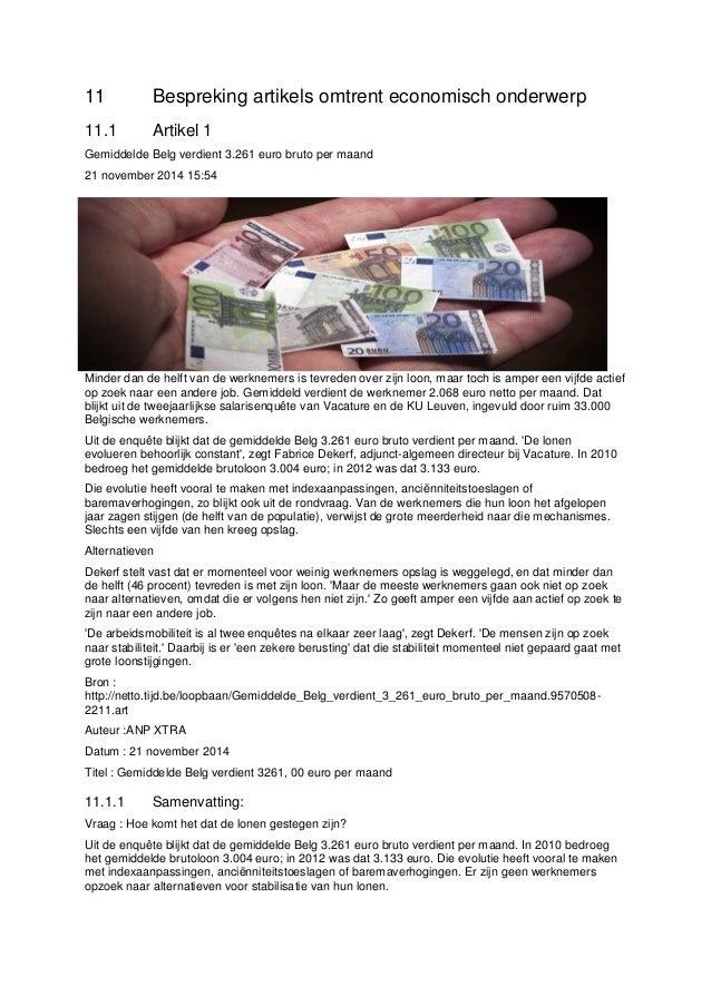11 Bespreking artikels omtrent economisch onderwerp 11.1 Artikel 1 Gemiddelde Belg verdient 3.261 euro bruto per maand 21 ...