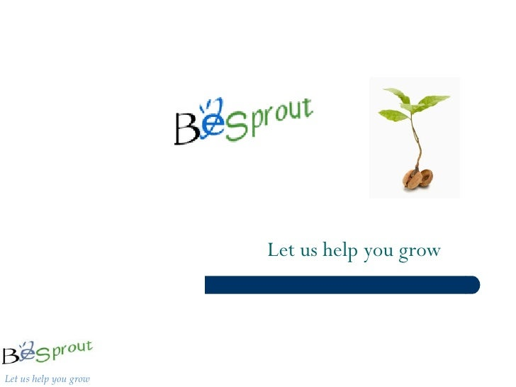 Let us help you grow