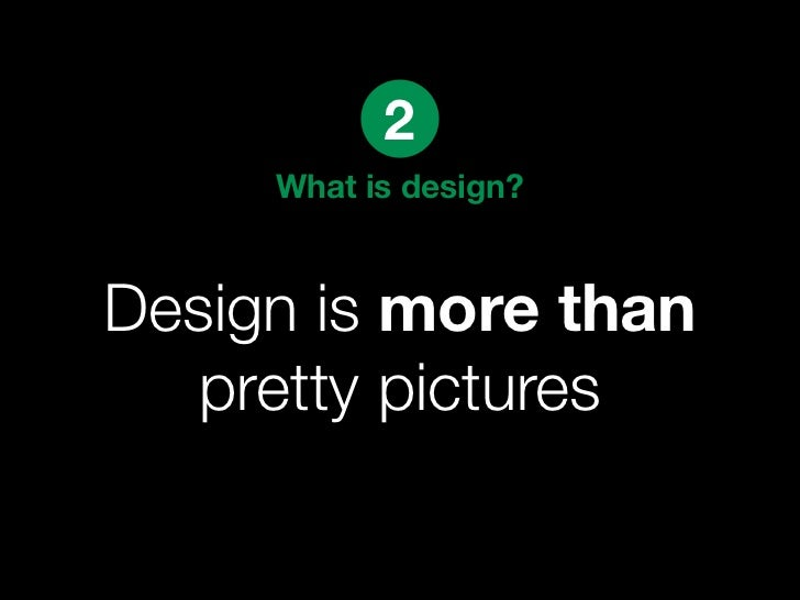 4    Great design...    Thinks in flows  not screens