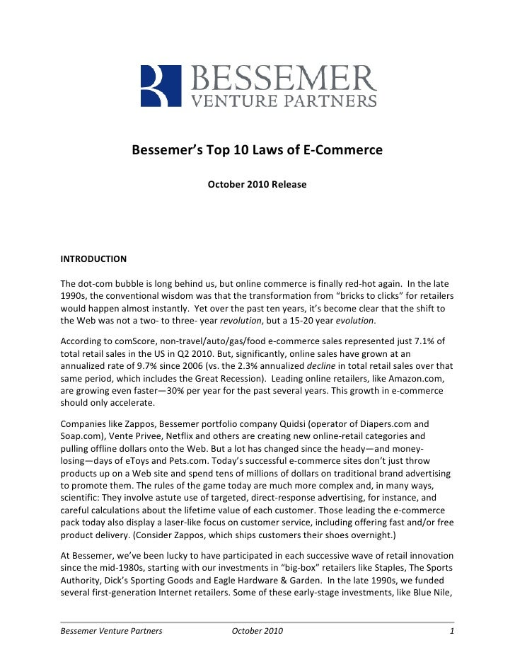 Bessemer's Top 10 Laws of E-Commerce                                     October 2010 ReleaseINTRODUCTIONThe dot-com bubbl...