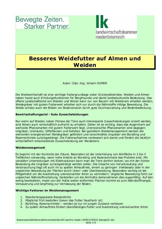 Besseres Weidefutter auf Almen und Weiden Autor: Dipl.-Ing. Johann HUMER Die Weidewirtschaft ist eine wichtige Futtergrund...