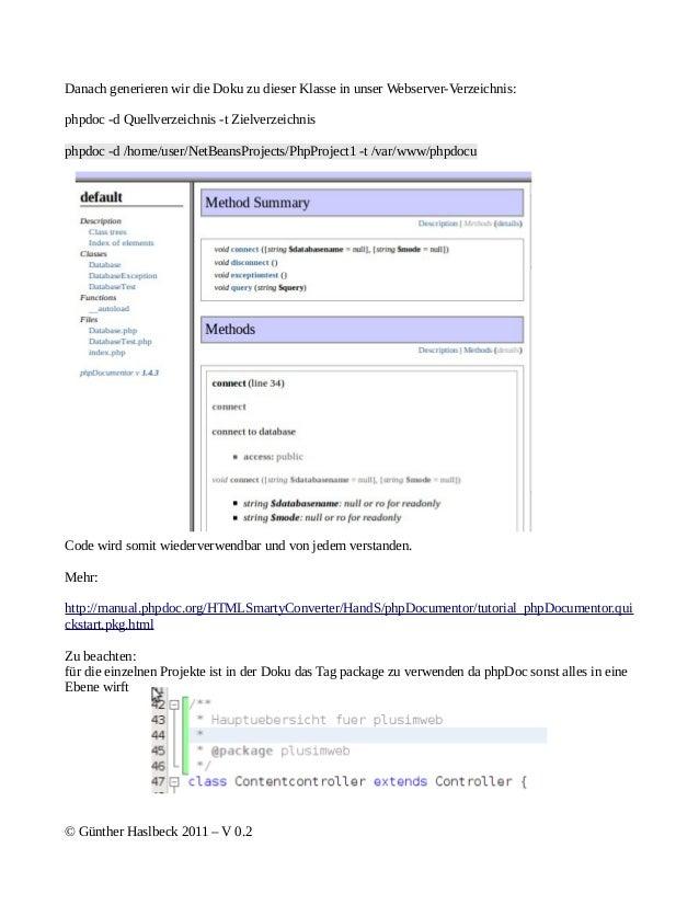 Danach generieren wir die Doku zu dieser Klasse in unser Webserver-Verzeichnis:phpdoc -d Quellverzeichnis -t Zielverzeichn...
