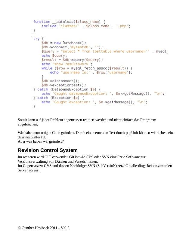 Somit kann auf jeder Problem angemessen reagiert werden und nicht einfach das Programmabgebrochen.Wir haben nun obigen Cod...