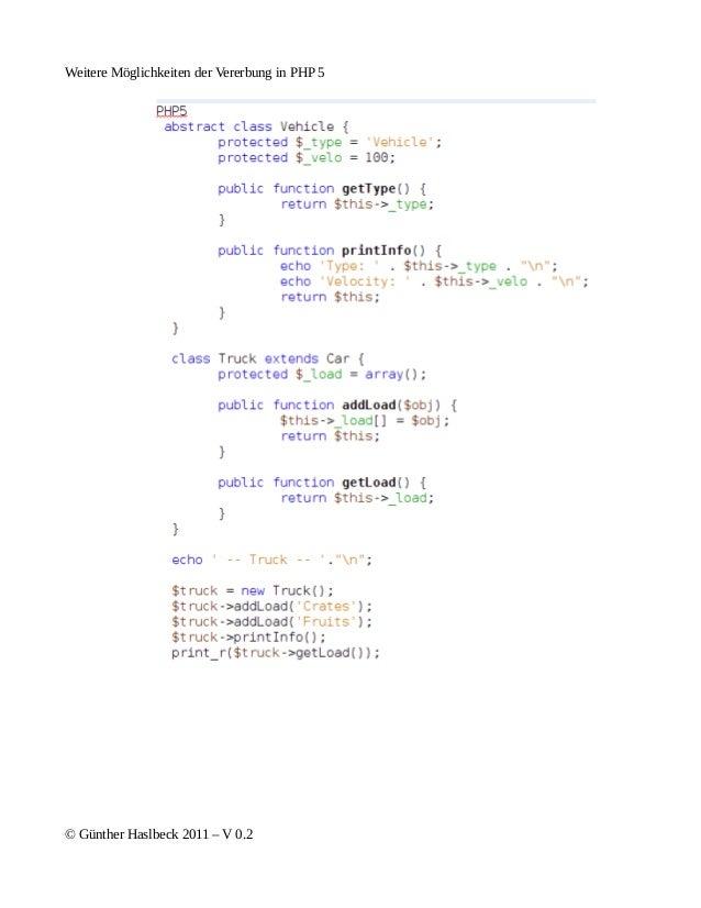 Weitere Möglichkeiten der Vererbung in PHP 5© Günther Haslbeck 2011 – V 0.2