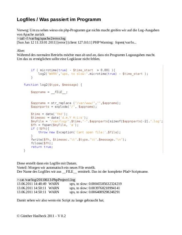 Logfiles / Was passiert im ProgrammVorweg: Um zu sehen wieso ein php-Programm gar nichts macht greifen wir auf die Log-Aus...