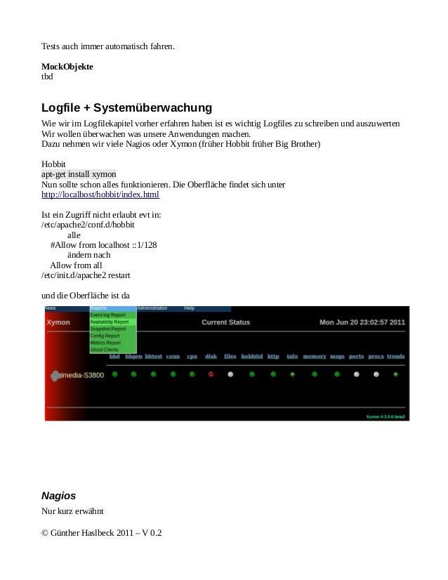 Tests auch immer automatisch fahren.MockObjektetbdLogfile + SystemüberwachungWie wir im Logfilekapitel vorher erfahren hab...