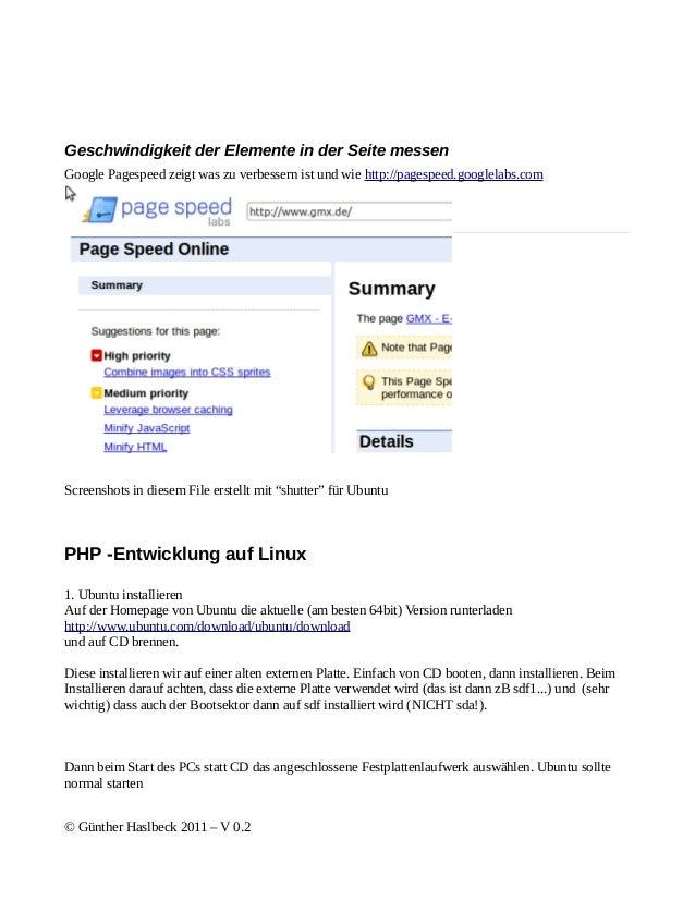 Geschwindigkeit der Elemente in der Seite messenGoogle Pagespeed zeigt was zu verbessern ist und wie http://pagespeed.goog...