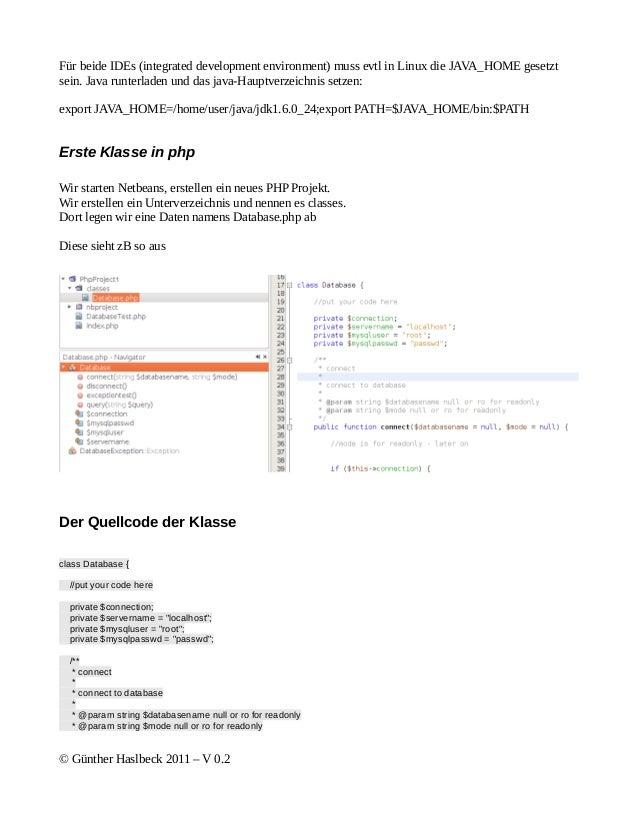 Für beide IDEs (integrated development environment) muss evtl in Linux die JAVA_HOME gesetztsein. Java runterladen und das...