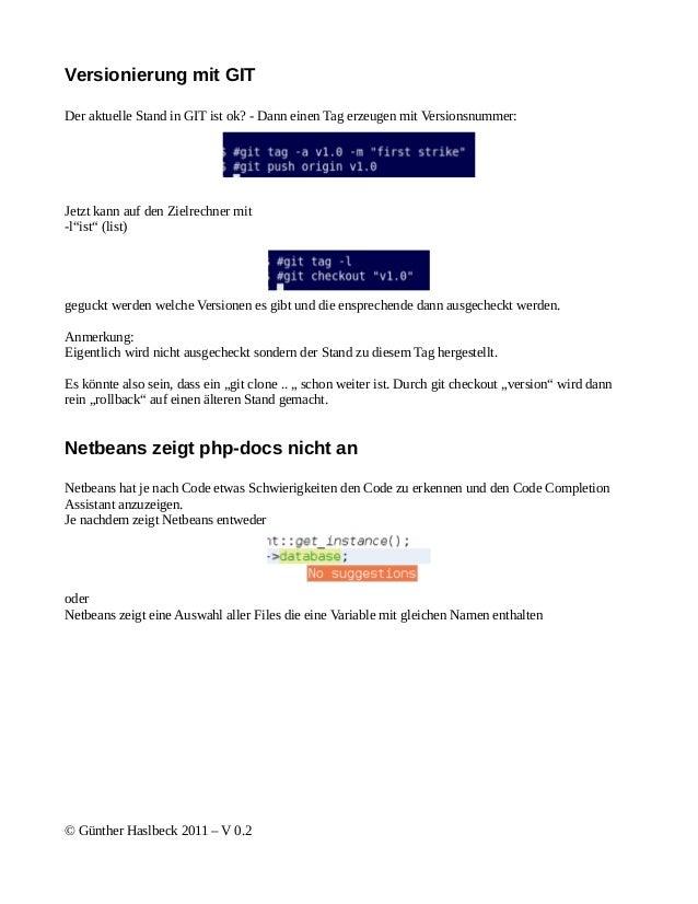 Versionierung mit GITDer aktuelle Stand in GIT ist ok? - Dann einen Tag erzeugen mit Versionsnummer:Jetzt kann auf den Zie...