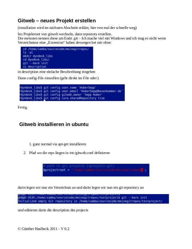 Gitweb – neues Projekt erstellen(installation wird im nächsten Abschnitt erklärt, hier erst mal der schnelle weg)Ins Proje...