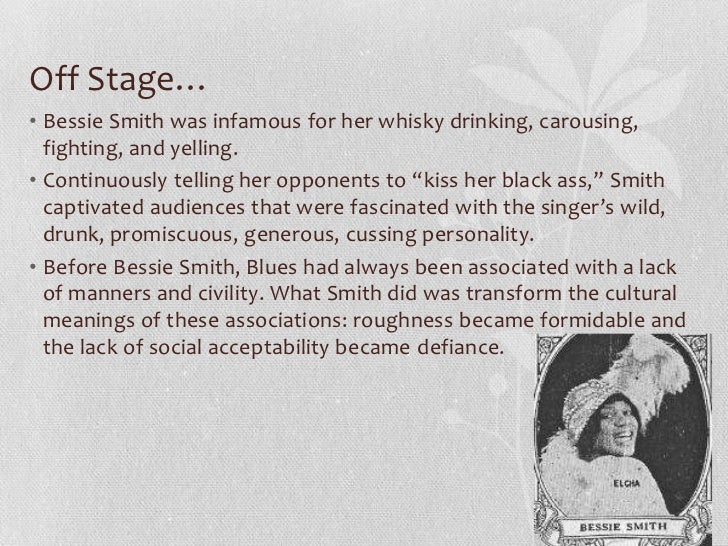 the controversy of the empress of the blues bessie smith She plays legendary blues singer bessie smith in the  earning her the nickname empress of the blues smith died  as she faces controversy after being.