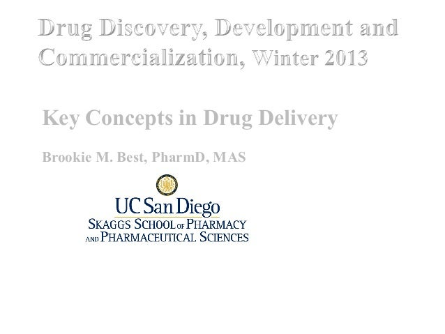 Key Concepts in Drug Delivery Brookie M. Best, PharmD, MAS