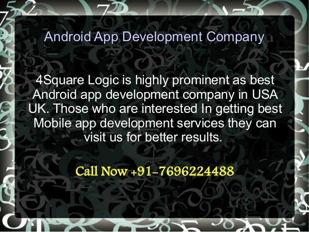 Android app Development Company 4 Square Logic