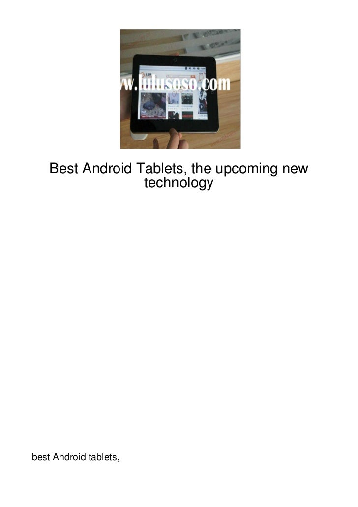 Best Android Tablets, the upcoming new                  technologybest Android tablets,