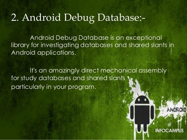 Specifications and Profitable Tools of an Android