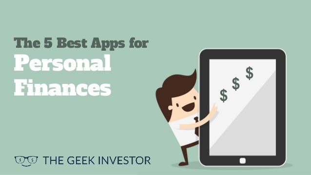 The 5 Best Apps for Personal Finances $ $ $