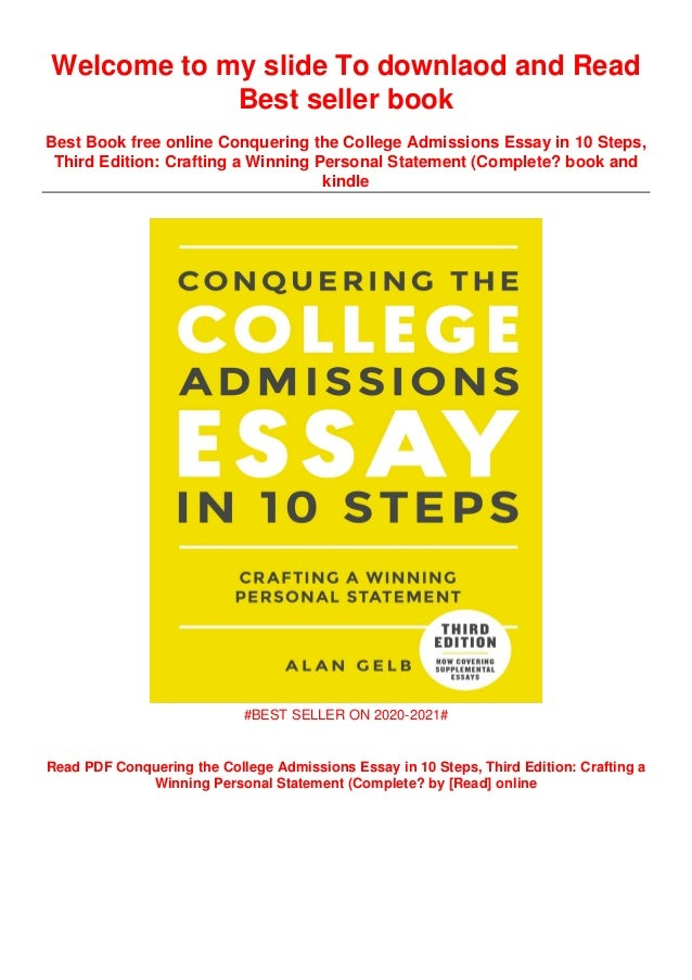 Conquering the college admissions essay in 10 steps crafting a winning personal statement dissertation of the year award