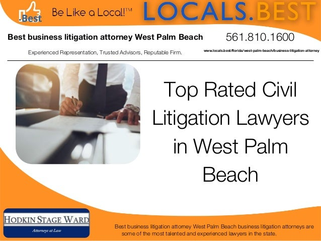 Experienced Representation, Trusted Advisors, Reputable Firm. 561.810.1600 Top Rated Civil Litigation Lawyers in West Palm...