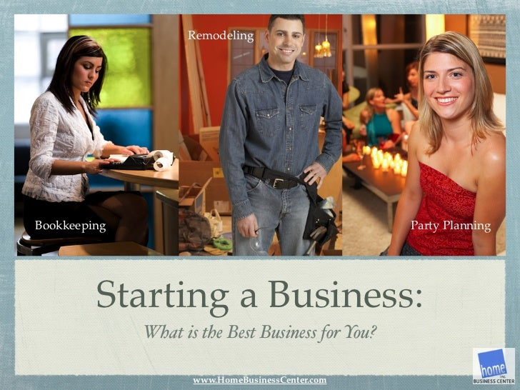 RemodelingBookkeeping                                        Party Planning         Starting a Business:              What...