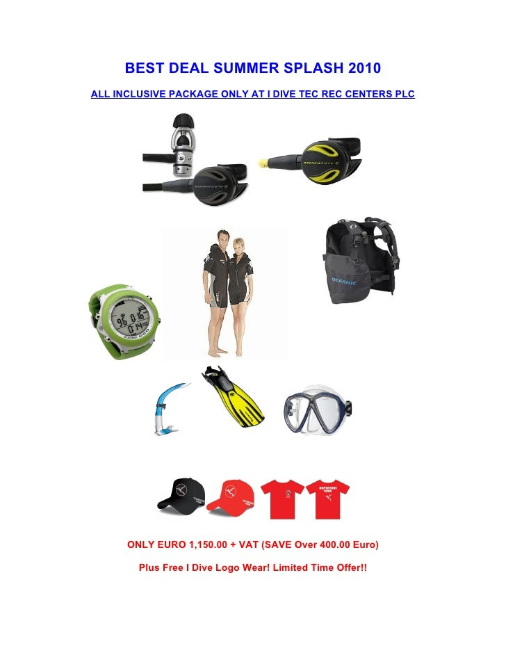 BEST DEAL SUMMER SPLASH 2010 ALL INCLUSIVE PACKAGE ONLY AT I DIVE TEC REC CENTERS PLC           ONLY EURO 1,150.00 + VAT (...