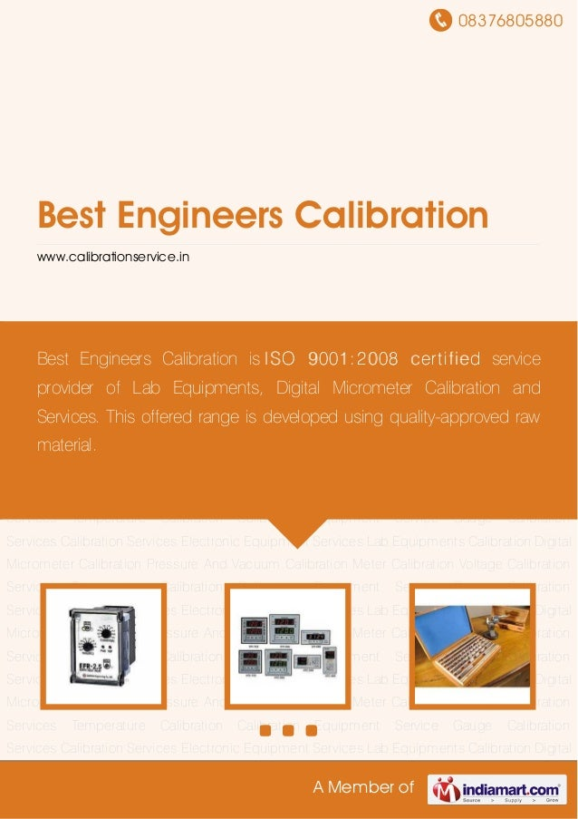 08376805880A Member ofBest Engineers Calibrationwww.calibrationservice.inCalibration Services Electronic Equipment Service...