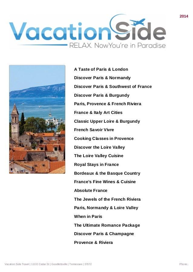 2014 A Taste of Paris & London Discover Paris & Normandy Discover Paris & Southwest of France Discover Paris & Burgundy Pa...